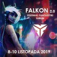 Sokół 2.0 – relacja z tegorocznego Festiwalu Fantastyki Falkon