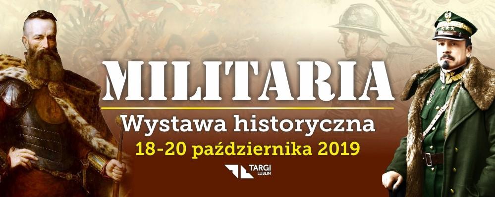 Militaria 2019 – Wystawa historyczna