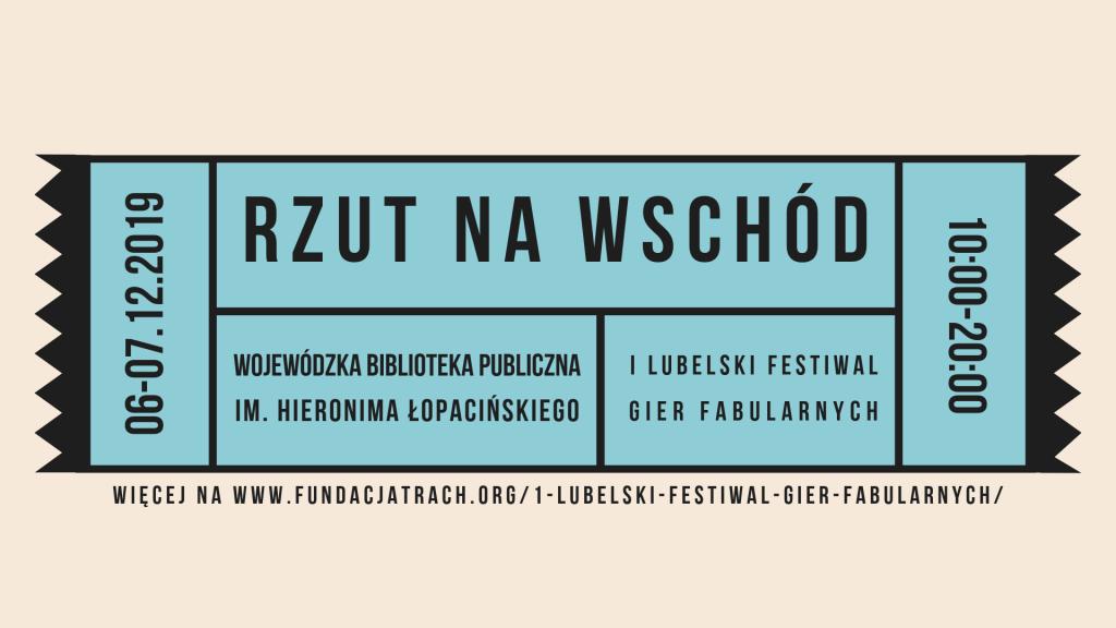 Pierwszy Lubelski festiwal gier fabularnych