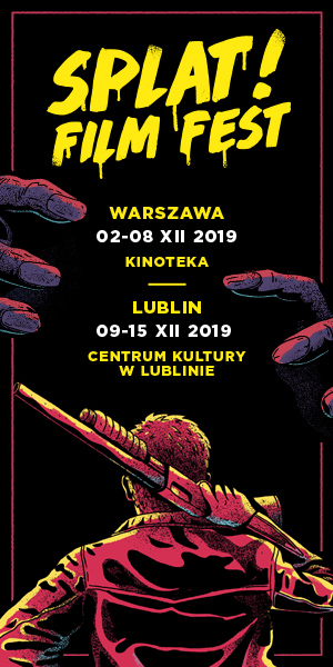 Splat! Film Fest od 9 grudnia w Lublinie