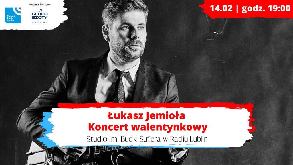 koncert Łukasza Jemioły/ Radio Lublin