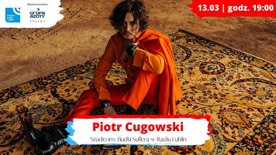 Piotr Cugowski – Radio Lublin