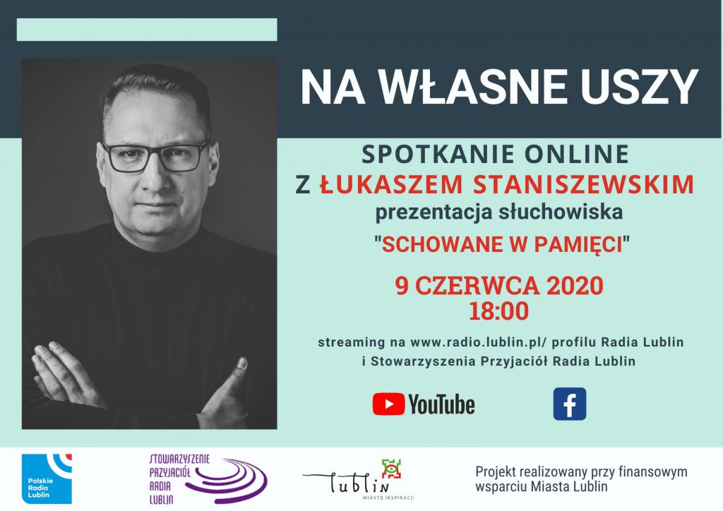 W cyklu Na własne uszy spotkanie z Łukaszem Staniszewskim