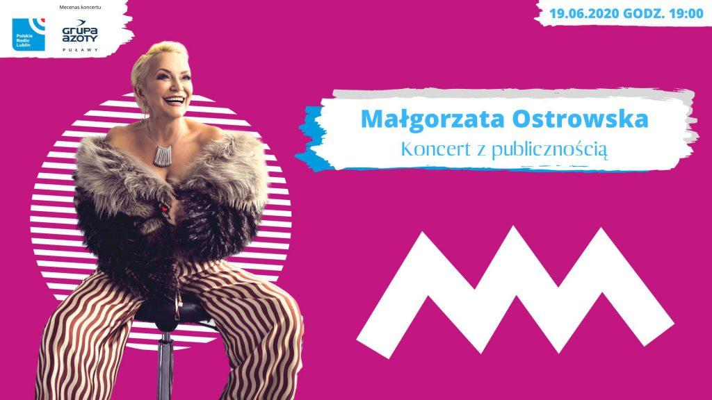W cyklu Nie tylko rock'n'roll koncert Małgorzaty Ostrowskiej.