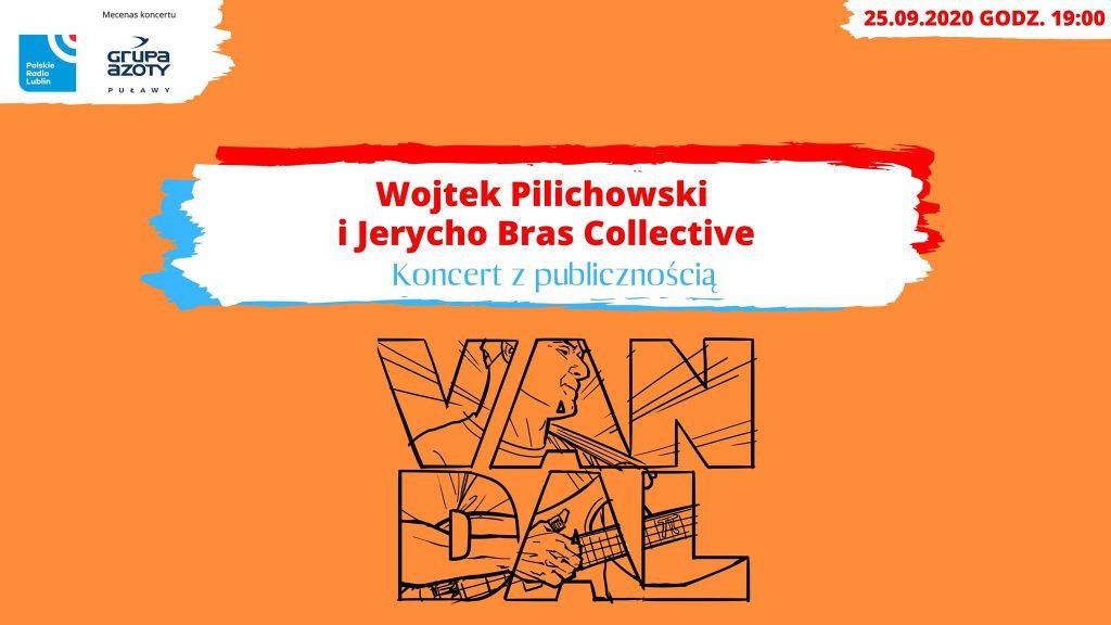 W cyklu Nie tylko rock'n'roll koncert Wojtek Pilichowski i Jerycho Bras Collective