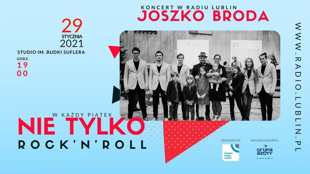 W cyklu Nie tylko rock'n'roll koncert Joszko Broda