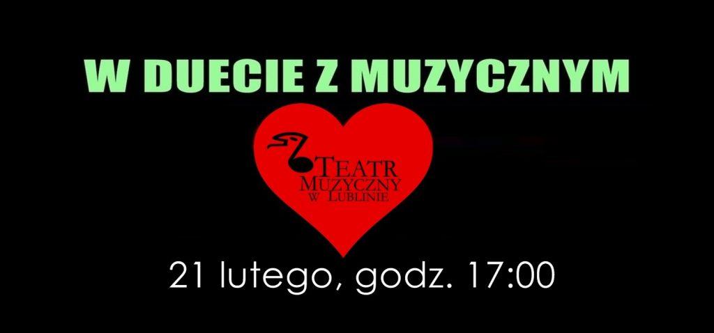 """Koncert """"W duecie z Muzycznym"""" – 21 lutego, o godz. 17:00"""