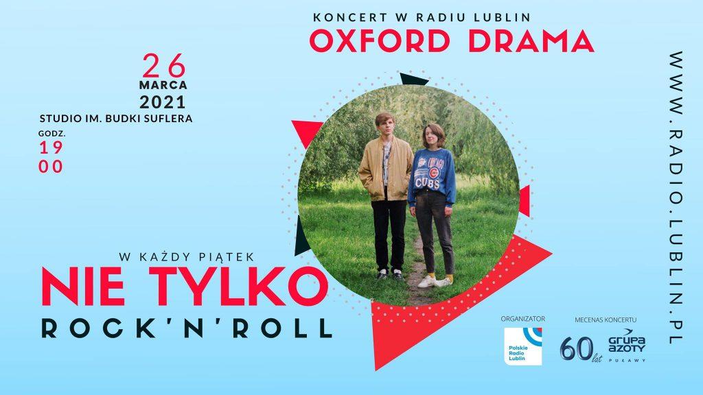 26 marca, godz. 19.00 – koncert Oxford Drama (Nie tylko rock'n'roll)