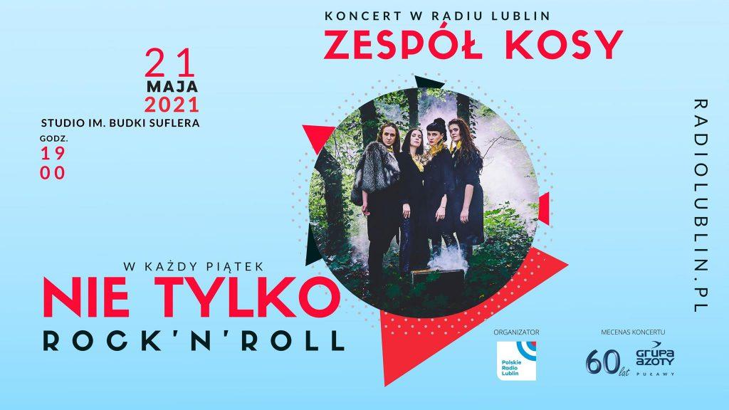 Koncert zespołu Kosy z cyklu Nie tylko rock'n'roll