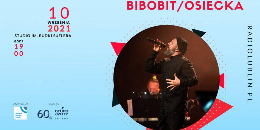 10 września, godz. 19.00 w Radiu Lublin – koncert Bibobit/Osiecka (Nie tylko rock'n'roll)