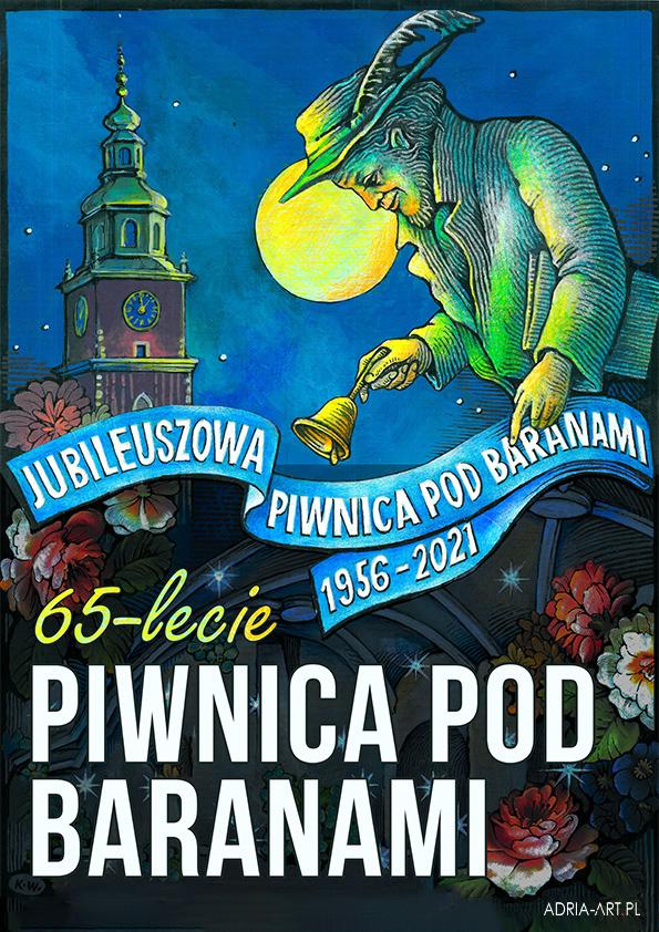 Piwnica pod Baranami – 65-lecie w Centrum Spotkania Kultur w Lublinie