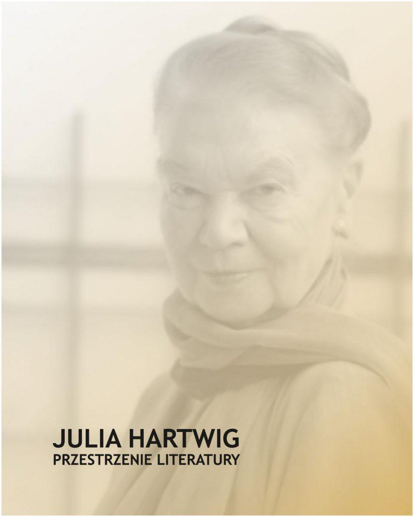 Julia Hartwig. Przestrzenie literatury   Wystawa w Muzeum Józefa Czechowicza