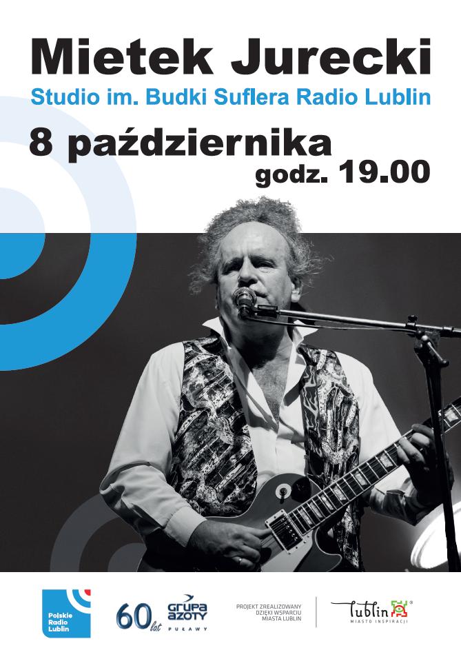 8 października, godz. 19.00 w Radiu Lublin – koncert Mietka Jureckiego.