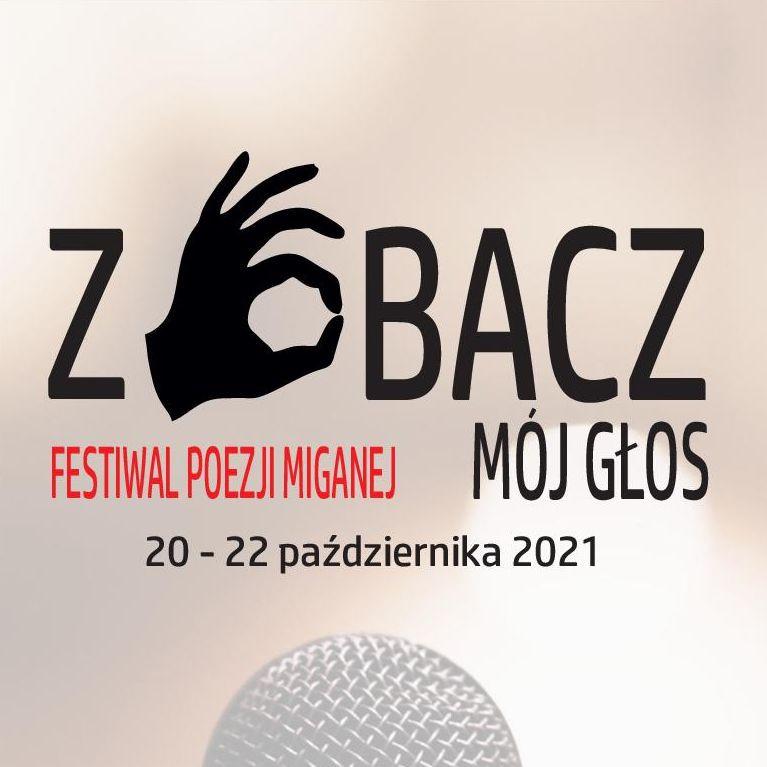 Zobacz Mój Głos. Festiwal Poezji Miganej. Edycja II / 20 – 22 października